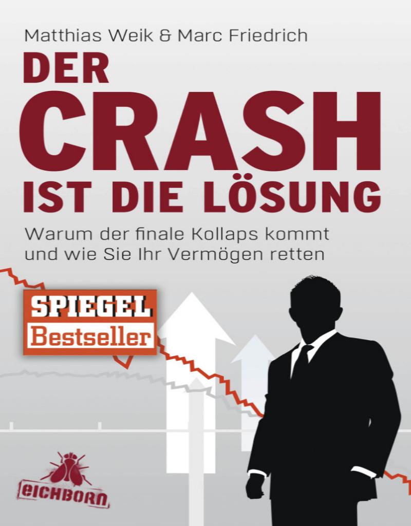 Der Crash ist die Lösung